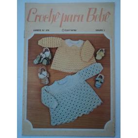 Revista-crochê Para Bebê:n.078 Grupo I:editora Corrente