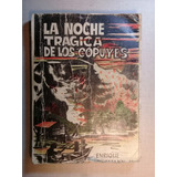 La Noche Trágica De Los Copuyes Enrique Wegmann 1977