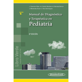 Libro Verde Manual De Diagnóstico Y Terapéutica En Pediatría