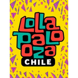 Lollapalooza Chile Pases Generales 2019