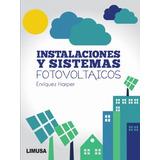 Instalaciones Y Sistemas Fotovoltaicos - Harper - Libro