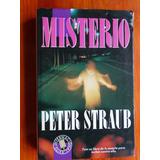 Misterio - Peter Straub - Ed. B - Tapa Dura