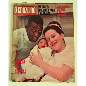 Revista O Cruzeiro N° 18 A Filha Do Rei Pelé - 1967
