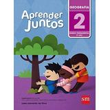 Livro: Aprender Juntos. Geografia - 2º Ano