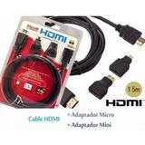 Cable Hdmi 1.5 Metros + Micro Hdmi + Mini Hdmi 3d 4k