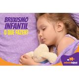 Placa Bruxismo Infantil Evita Desgaste Dental + Estojo Hig.