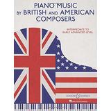 Música De Piano De Compositores Británicos Y Estadounidens