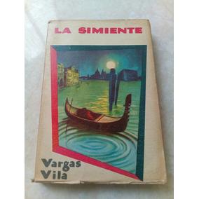 C5 La Simiente. J.m. Vargas Vila 1954