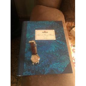 Vendo Relogio Tissot 150 Anos Acompanha O Livro