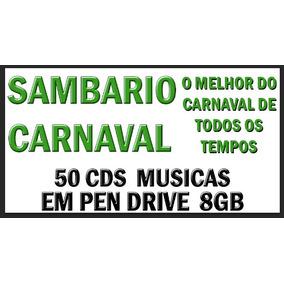 Sambario Melhores Musicas De Todos Carnaval 50cds Pendrive