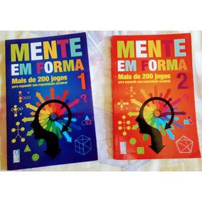 Livros Mente Em Forma Mais De 200 Jogos Vols 1 E 2 Novos