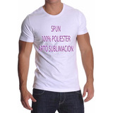 Remera Lisa T Especiales Spun - 100% Poliester - Sublimación
