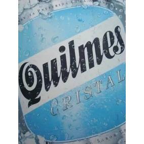 Cerveza Quilmes Antiguo Cartel De Chapa