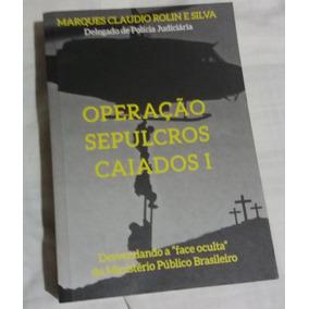 Livro Operação Sepulcros Caiados I