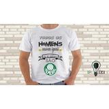 7269a2c610 Camiseta Todos Os Homens Nascem Iguais... Palmeiras A084