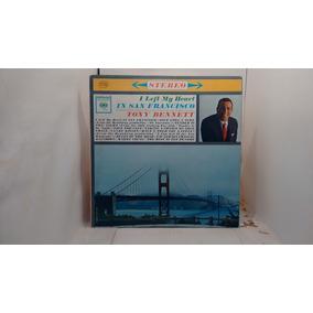 P - Tony Bennett - I Left My Heart In San Francisco