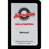 Guia Autometrica Marzo 2019 Agotada ¡!