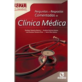 Bizu Comentado Perguntas E Respostas De Clínica Médica