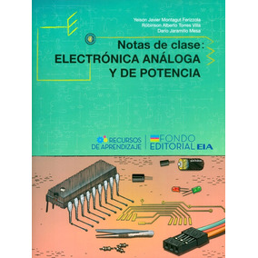 Notas De Clase: Electrónica Análoga Y De Potencia