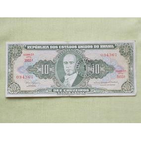 Nota Cedula 10 Cruzeiros Carimbado 1 Centavo