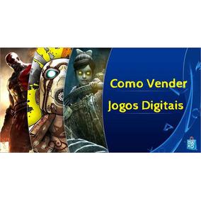 Guia Como Vender Jogos Em Mídias Digitais Ps4+ Fornecedor