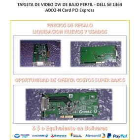 Super Oferta Tarjeta De Video De Bajo Perfil - Dell Sil 1364