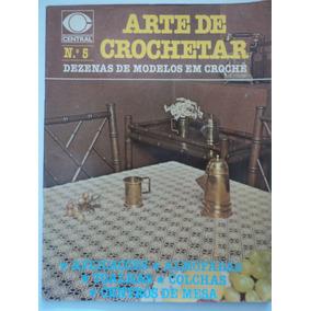 Revista-arte De Crochetar:n.5:editora Central:crochê