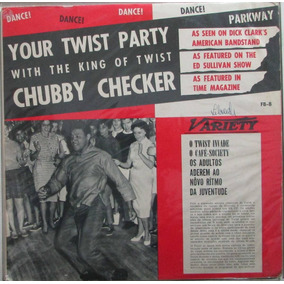 Final, chubby checker your twist party