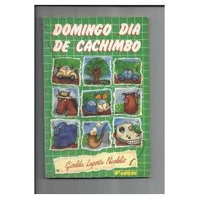 75b294867daa8 Isa Silveira Leal - Sem Cachimbo Nem Boné - Infanto Juvenil. Usado - São  Paulo · Domingo Dia De Cachimbo Giselda Laporta Ni