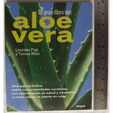 El Gran Libro Del Aloe Vera Sábila Lourdes Prat... Y Envío