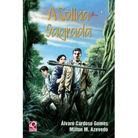 Livro A Colina Sagrada De Álvaro Cardoso Gomes