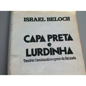 Livro Capa Preta E Lurdinha. Israel Beloch