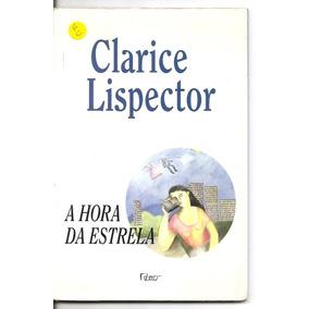 A Hora Da Estrela - Clarice Lispector