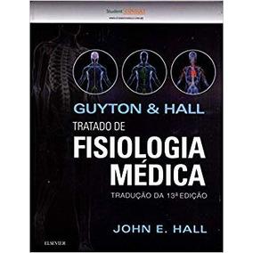 Livro Tratado De Fisiologia Médica - Guyton - 13ª Edição