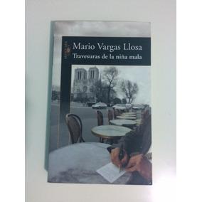 Libro Travesuras De La Niña Mala De Mario Vargas Llosa