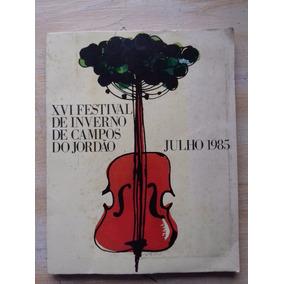 Livro Festival De Inverno De Campos Do Jordão - Julho 1985