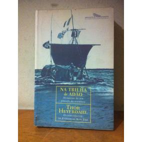 Na Trilha De Adão - Thor Heyerdahl