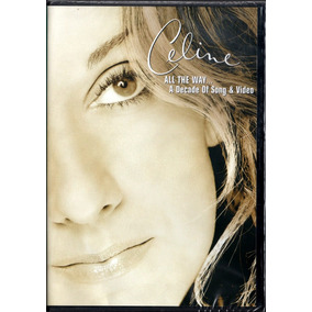 Celine Dion Dvd All The Way... A Decade Of Song & Video