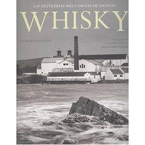 Whisky - Las Destilerías Más Famosas De Escocia