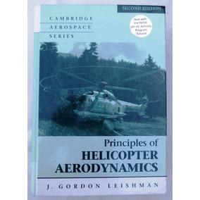 Principles Of Helicopter Aerodynamics - J. Gordon Leishman