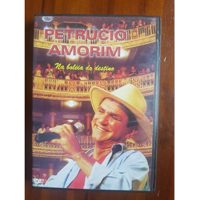 Petrucio Amorim - Na Boleia Do Destino - Dvd Original