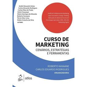 Curso De Marketing - Cenários, Estratégias E Ferramentas
