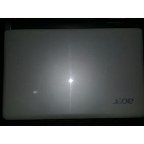Mini Lapto Acer Aspire One Reparar O Repuesto