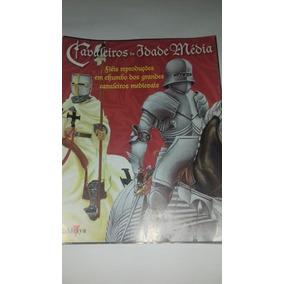 5 Fascículos Revista Cavaleiros Da Idade Media Medieval