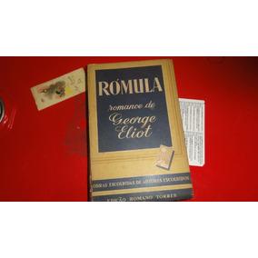 Livro: Rómula - Romance De George Eliot - 1951