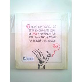 Liniers Macanudo - Edicion Limitada Con Dibujo Firmado