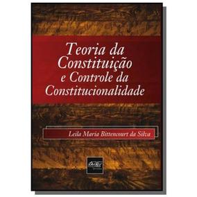 Teoria Da Constituicao E Controle Da Constituciona