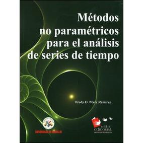 Métodos No Paramétricos Para El Análisis De Series De Tiempo