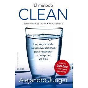 Libro El Metodo Clean Alejandro Junger Pdf