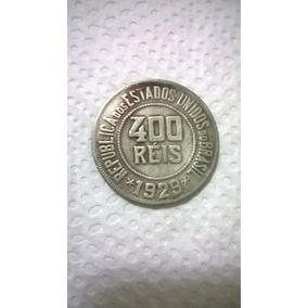 Moeda Brasil 400 Réis 1929 - Republica Dos Estados Unidos Do
